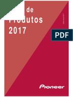 Produtos Pioneer Linha 2017