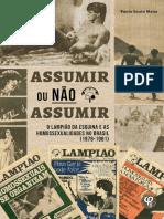 MAIOR, Paulo Souto - Assumir ou não assumir - O Lampião da Esquina e as homossexulaidades no Brasil (1978 -1981)