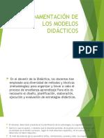 FUNDAMENTACIÓN DE LOS MODELOS DIDÁCTICOS ppt