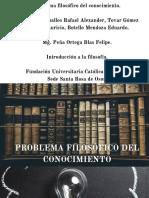 PROBLEMA FILOSÓFICO DEL CONOCIMIENTO.