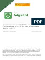 Como configurar o DNS da AdGuard no computador, Android e iPhone
