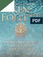 Si a Fost Seara, Si a Fost Dimi - Ken Follett