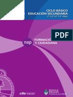 Formación Ética y Ciudadana - Ciclo Básico Educación Secundaria 1º y 2º - 2º y 3º Años