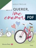 1_Sin_querer,_!me_enamore!_Tatjana_Frigar_Bilogía_París