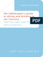 The Tablehopper's Guide to Dining and Drinking in San Francisco by Marcia Gagliardi - Excerpt