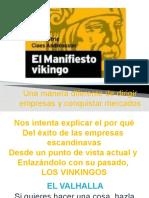 Presentación el Manifiesto Vikingo
