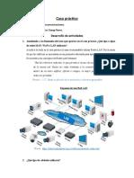Caso Práctico Redes de Telecomunicaciones - Ignacio Chang Flores