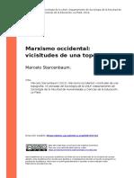 Marcelo Starcenbaum (2012). Marxismo occidental vicisitudes de una topografia