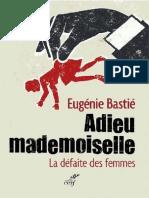Adieu Mademoiselle - La Défaite Des Femmes by Eugénie Bastié [Bastié, Eugénie] (Z-lib.org)