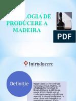 Tehnologia de facbricare a vinului Madera