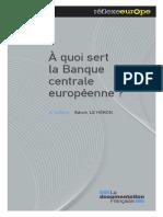 A Quoi Sert La Banque Centrale Europn Enne 2e Edition .La Documentation Frann Aise