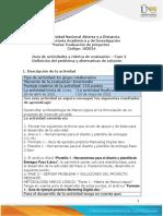 Guía de actividades y rúbrica de evaluación - Unidad 1 - Fase 2 -  Definición del problema y alternativas de solución