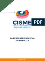 La Desconexión Digital de Mendoza