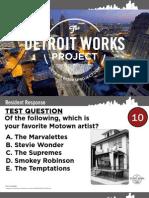 Detroit Works Project - 03/10/21011