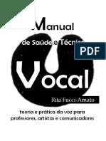 Manual de Saude e Tecnica Vocal Teoria e
