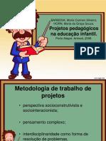 6 - Projetos Pedagógicos na Educação Infantil