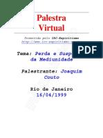 ( Espiritismo) - # - Joaquim Couto - Perda E Suspensao Da Mediunidade