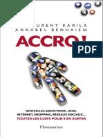 Accro ! - Annabel Benhaiem et Laurent Karila