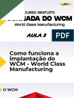 DIA 3 - JORNADA DO WCM