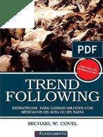 resumo-trend-following-estrategias-para-ganhar-milhoes-com-mercados-de-alta-michael-w-covel