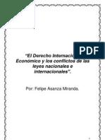 """""""El Derecho Internacional Económico y los conflictos de las leyes nacionales e internacionales"""""""