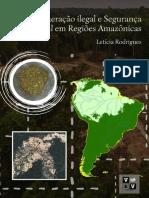 Mineração ilegal e segurança ambiental em regiões amazônicas