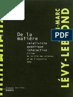De La Matière Relativiste, Quantique, Interactive by Jean-Marc Lévy-Leblond [Lévy-Leblond, Jean-Marc] (Z-lib.org).Epub