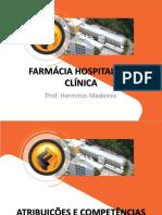 Slides_ Farmacia Hospitalar e Clínica_Atribuições e competências