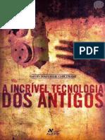 A Incrível Tecnologia Dos Antigos- David Hatcher Childress
