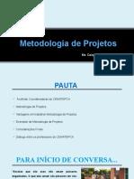 Metodologia de Projetos (1)