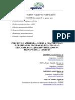 PERCEPÇÃO AMBIENTAL SOBRE A COMPREENSÃO  E PRÁTICAS DA POPULAÇÃO RELATIVAS AO DESCARTE DE MATERIAIS UTILIZADOS NA  PREVENÇÃO AO COVID-19
