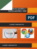 Cuadro Comparativo de Buscadores y Navegadores Web