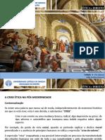 MODULO - I ENQUADRAMENTO TEMÁTICO - ÉTICA E PÓS-MODERNIDADE