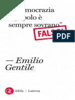 In democrazia il popolo è sempre sovrano Falso by Emilio Gentile (z-lib.org)