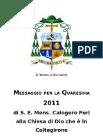 Messaggio del Vescovo per la Quaresima alla Chiesa di Caltagirone
