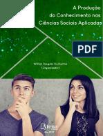 A Produção Do Conhecimento Nas Ciências Sociais Aplicadas Vol.1 - Willian Douglas Guilherme