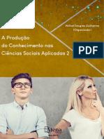 A Produção Do Conhecimento Nas Ciências Sociais Aplicadas Vol.2 - Willian Douglas Guilherme