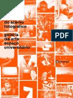 Múltiplo comum - Obras do acervo fotográfico GAEU/Ufes
