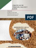 PROBLEMATICAS DE LA DESNUTRICION, SALUD Y EDUCACION