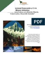 """Parque Nacional Huascarán y C.I.A. Minera Antamina """"Una Experiencia Exitosa en la Relación Minería, Conservación y Desarrollo Sostenido"""""""