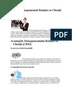 Ce este Managementul Relaţiei cu Clienţii