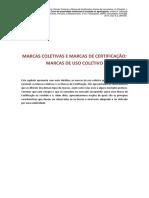 Marcas de uso coletivo e marcas de certificação
