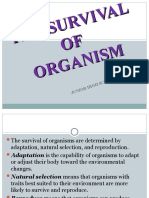 THE SURVIVAL OF ORGANISM