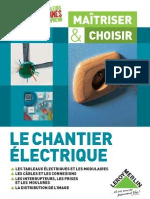 Guide Complet Electricité Leroy Merlin électricité