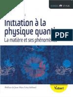 Initiation a la physique quantique-Valerio Scarani