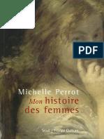 Michelle Perrot -   Mon   histoire  des femmes-Le Seuil (2016)