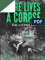 C L Matthews - Here Lies 01 - Here Llives a Corpse (LT)