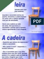 A Cadeira de Jesus