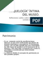 Arqueología Íntima del Museo para subir