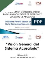 1-Sistema-Acusatorio-visión-general-Curso-en-Técnicas-Básicas-para-el-litigio-Oral-Penal-noviembre-2015-México-D.F.